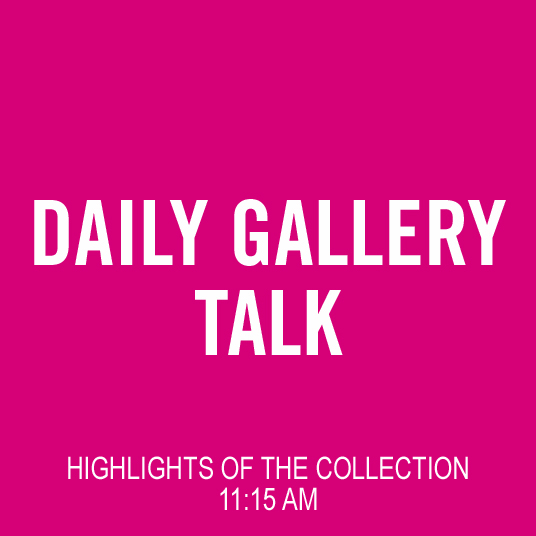 Daily Gallery Talk