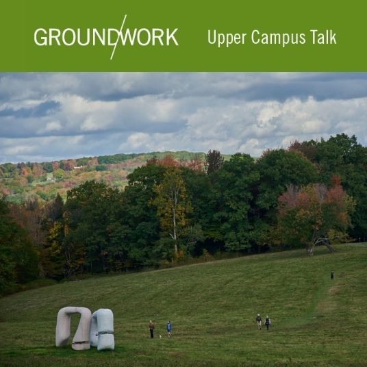 Ground/work Upper Campus Talk