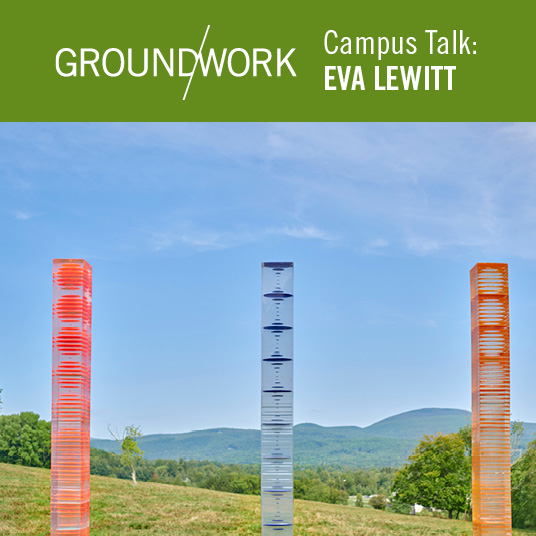 Ground/work Campus Talk: Eva LeWitt